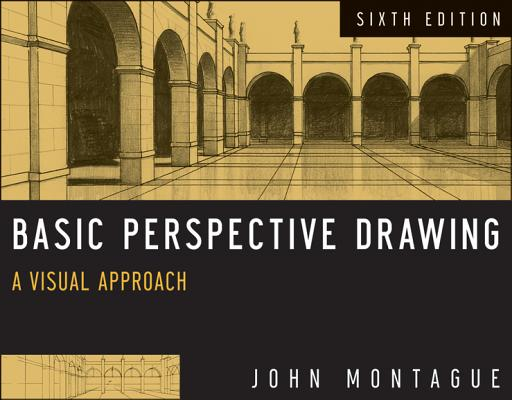 Basic Perspective Drawing By Montague, John